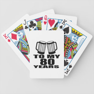 To My 80 Years Birthday Bicycle Playing Cards