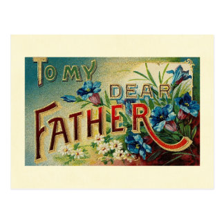 To My Dear Father Postcard