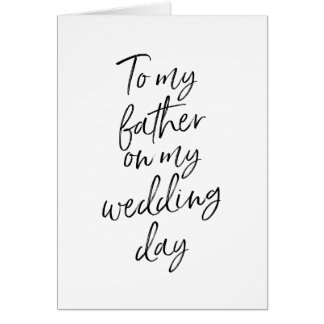 To my father on my wedding | Stylish Hand Lettered Card