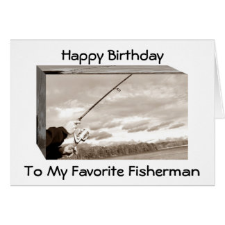"""TO MY FAV FISHERMAN-HOPE IT IS THE """"BIG ONE"""" GREETING CARD"""