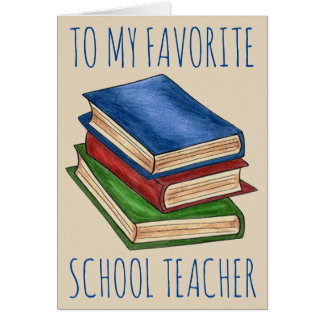 To My Favorite School Teacher Library Book Reading Card