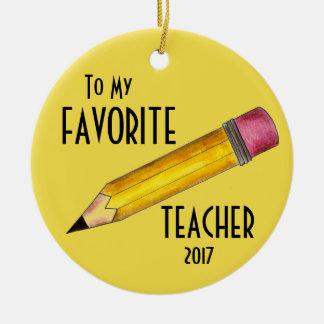 To My Favorite Teacher Yellow 2 Pencil School Gift Ceramic Ornament