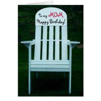 To my mom Happy Birthday Chair Card