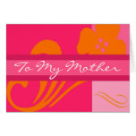 To My Mother Greeting Card