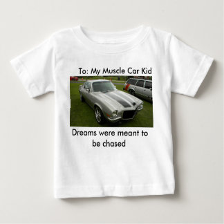 To: My muscle car kid Baby T-Shirt