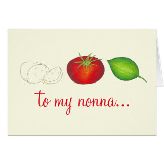 To My Nonna Italian Mozzarella Tomato Basil Card