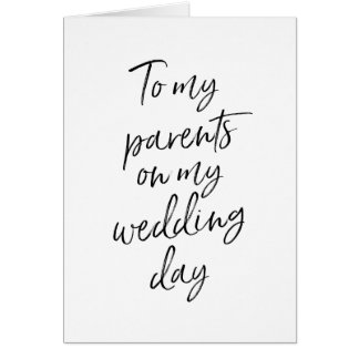 To my parents on my wedding | Stylish Lettered Card