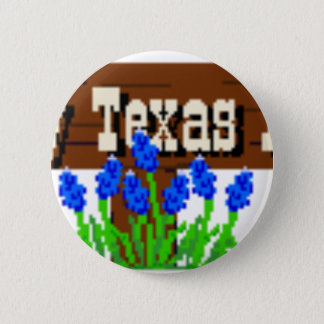 To my Texas Roots 2 Inch Round Button