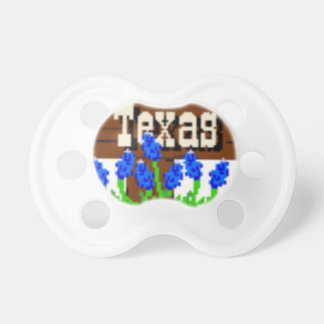 To my Texas Roots Pacifier