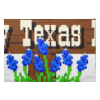 To my Texas Roots Placemat