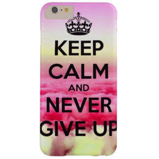 to never give up barely there iPhone 6 plus case