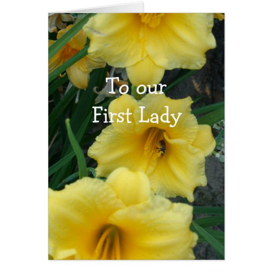 To Our First Lady Card