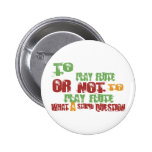 To Play Flute Pinback Button