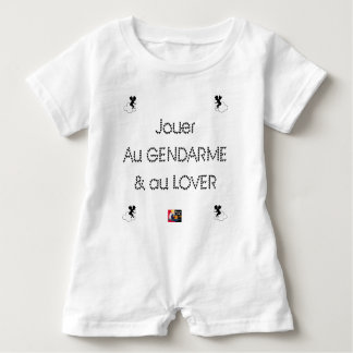 To play the GENDARME and COILING - Word games Baby Romper