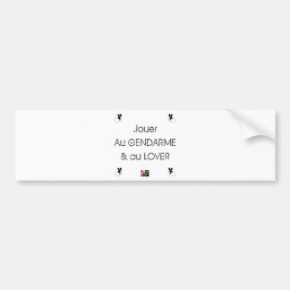 To play the GENDARME and COILING - Word games Bumper Sticker