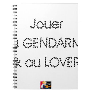 To play the GENDARME and COILING - Word games Notebooks