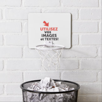 To print your designs in French line Mini Basketball Hoop
