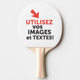 To print your designs in French line Ping Pong Paddle