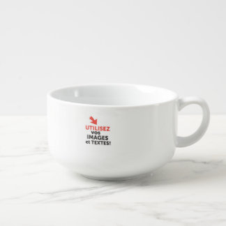 To print your designs in French line Soup Mug