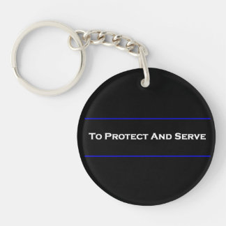 """""""To Protect And Serve"""" Keychain"""