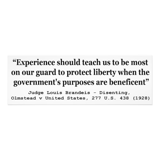 To Protect Liberty Olmstead v United States Photo Print