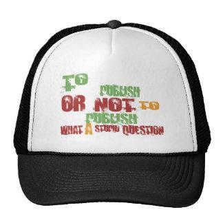 To Publish Trucker Hat