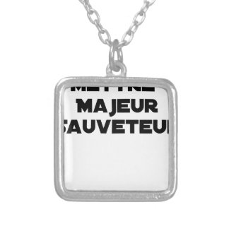 TO PUT MAJOR RESCUER - Word games Silver Plated Necklace