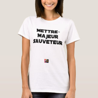 TO PUT MAJOR RESCUER - Word games T-Shirt