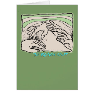 To Reach Out card