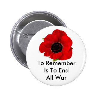 To Remember Is To End All War 2 Inch Round Button