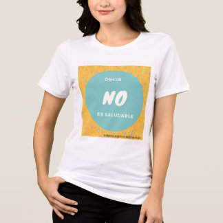 To say is not healthful T-Shirt