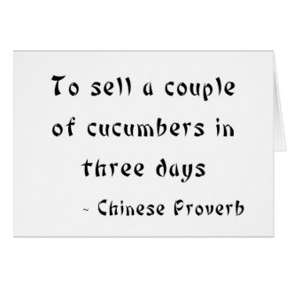 To sell a couple of cucumbers in three days greeting card