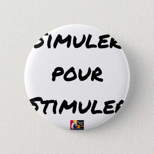 TO SIMULATE TO STIMULATE - Word games 2 Inch Round Button