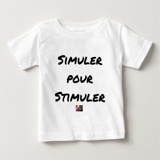 TO SIMULATE TO STIMULATE - Word games Baby T-Shirt