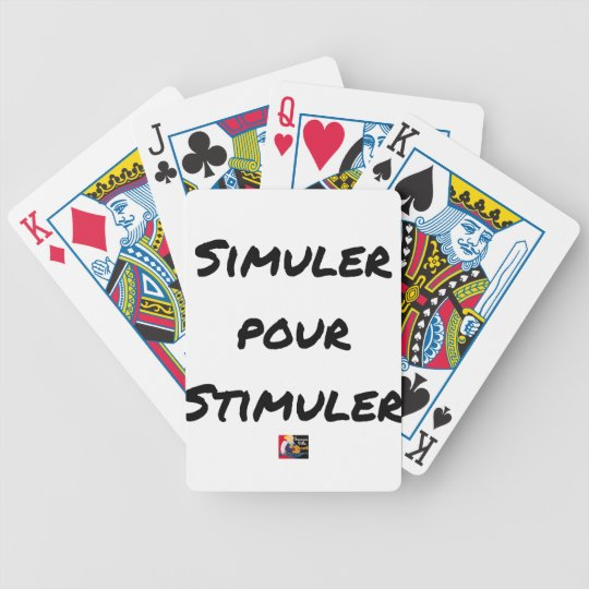 TO SIMULATE TO STIMULATE - Word games Bicycle Playing Cards