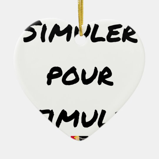 TO SIMULATE TO STIMULATE - Word games Ceramic Ornament