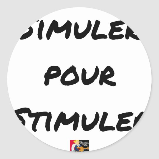 TO SIMULATE TO STIMULATE - Word games Classic Round Sticker