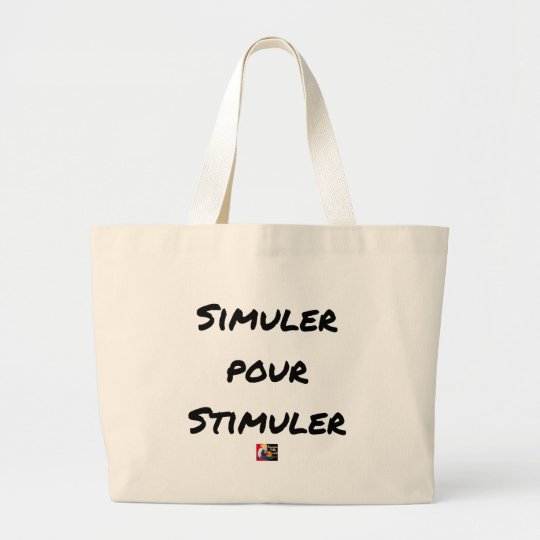 TO SIMULATE TO STIMULATE - Word games Large Tote Bag