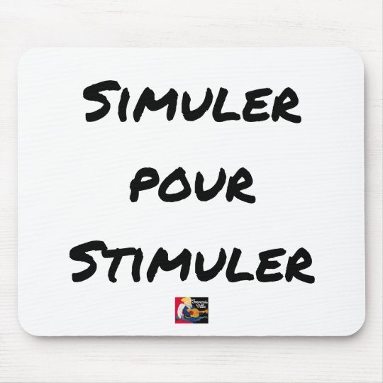 TO SIMULATE TO STIMULATE - Word games Mouse Pad
