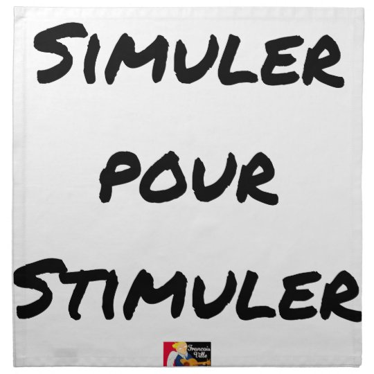 TO SIMULATE TO STIMULATE - Word games Napkin