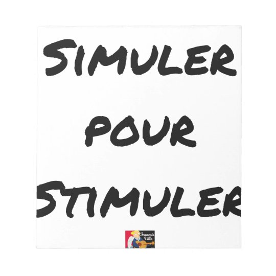 TO SIMULATE TO STIMULATE - Word games Notepad