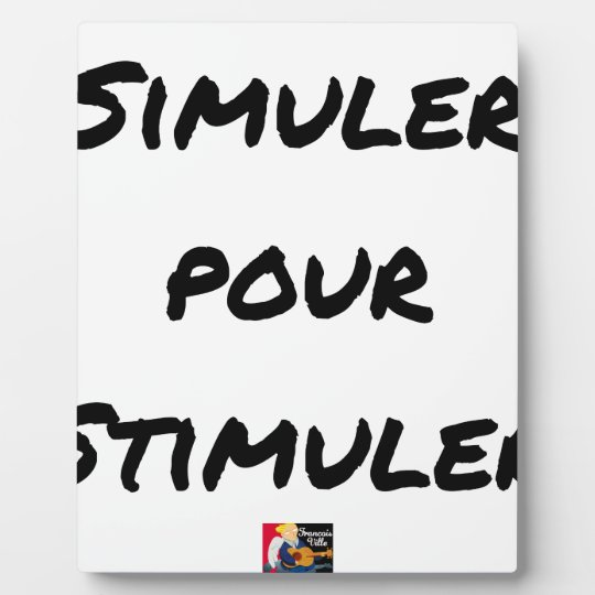 TO SIMULATE TO STIMULATE - Word games Plaque