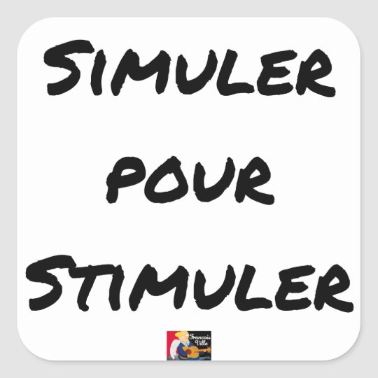 TO SIMULATE TO STIMULATE - Word games Square Sticker