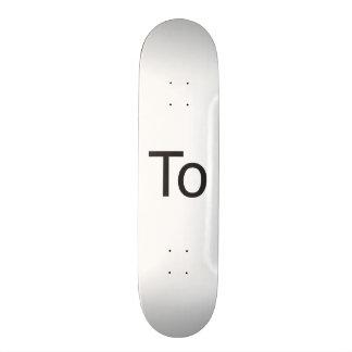 To Skateboards