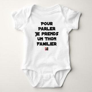 TO SPEAK I TAKE A FAMILIAR TUNA BABY BODYSUIT