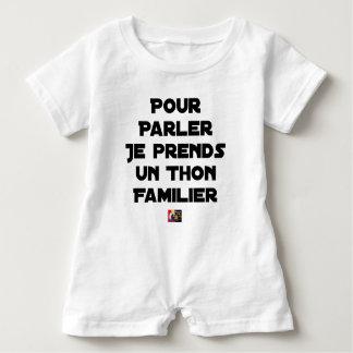 TO SPEAK I TAKE A FAMILIAR TUNA BABY ROMPER