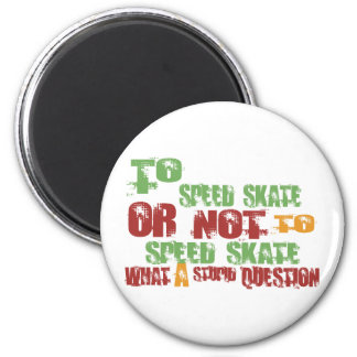 To Speed Skate Magnet