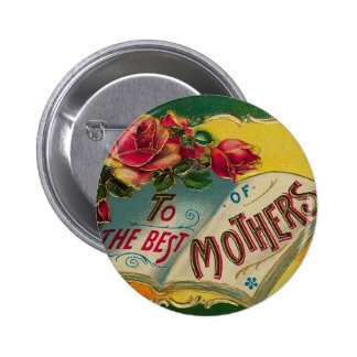 To The Best of Mothers 2 Inch Round Button