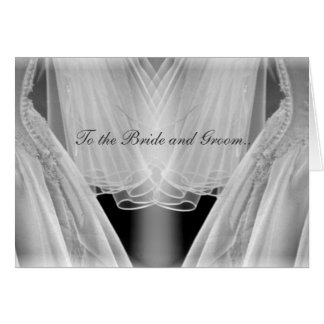 To the Bride and Groom.. Card