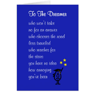 To The Dreamer - a funny college graduation poem Card